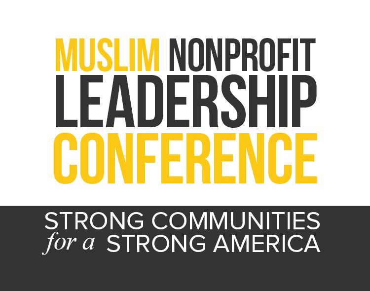 Muslim Nonprofit Leadership Conference