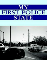 My First Police State book cover