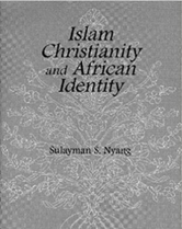 Islam Christianity and African Identity book cover