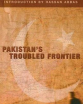 Pakistan's Troubled Frontier book cover