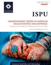 Understanding Trends in American Muslim Divorce and Marriage report cover