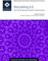 Storytelling 2.0 for the American Muslim Community