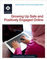 Growing Up Safe and Positively Engaged Online report cover