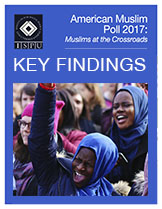 American Muslim Poll 2017 Key Findings Cover