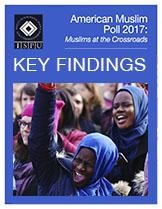 American Muslim Poll 2017 Key Findings Cover