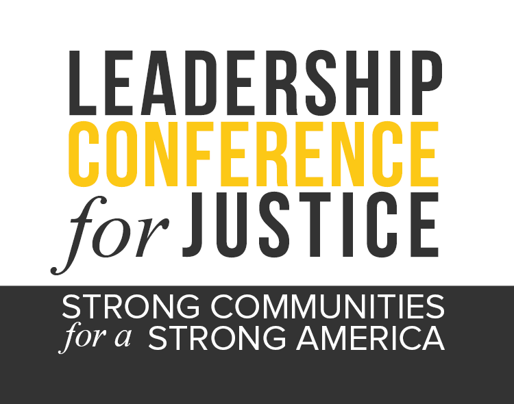 Leadership Conference for Justice - Strong Communities for a Strong America