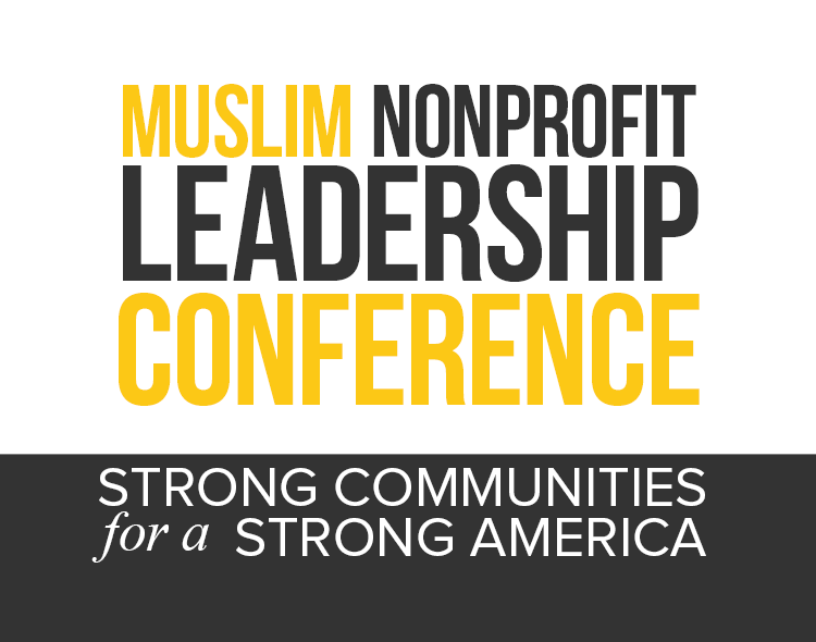 Muslim Nonprofit Leadership Conference