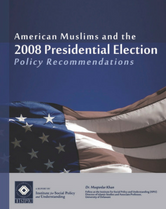 American Muslims & the 2008 Presidential Election report cover