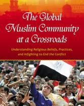 The Global Muslim Community at a Crossroads book cover