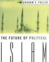 The Future of Political Islam book cover