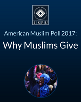 American Muslim Poll 2017: Why Muslims Give