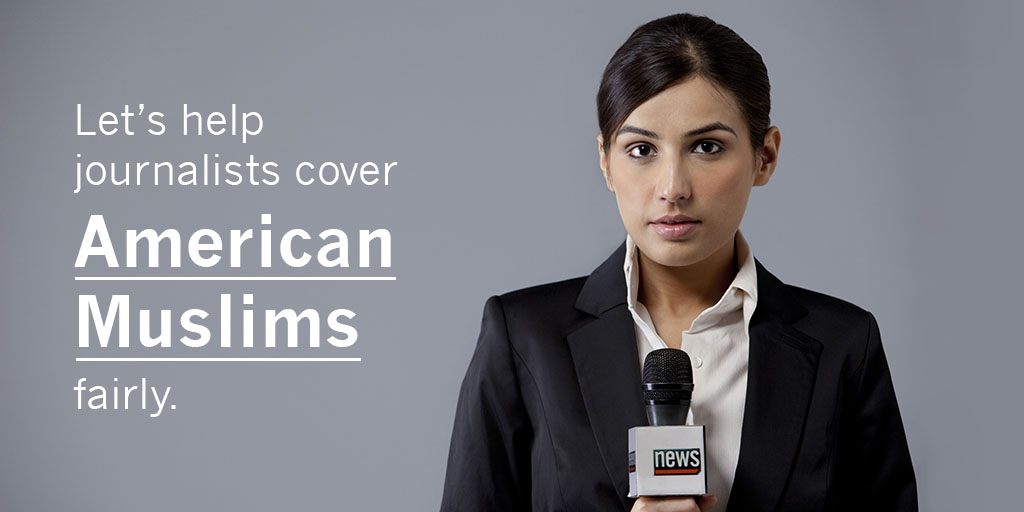 """A news reporter in a black suit coat with a microphone next to the words """"Let's help journalists cover American Muslims fairly."""""""