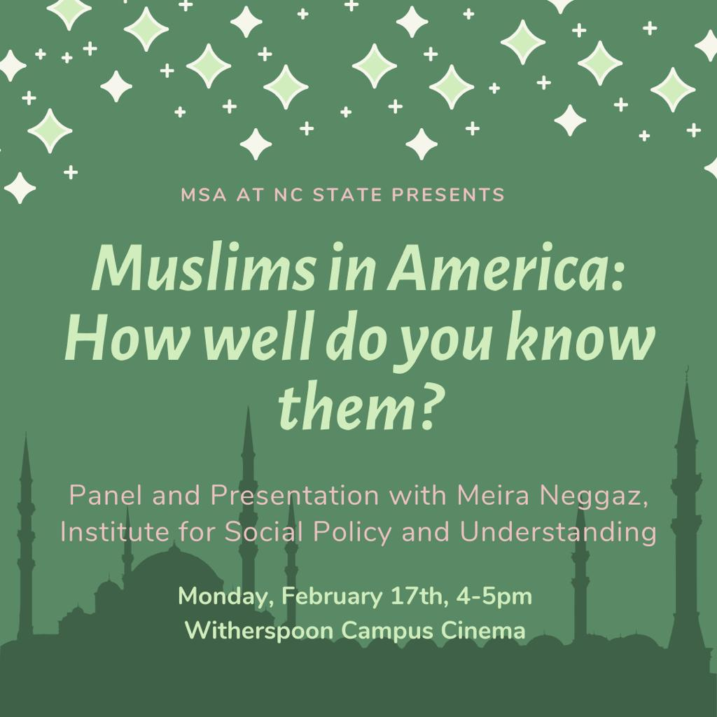 """The MSA at NC State presents """"Muslims in America: How well do you know them?"""""""