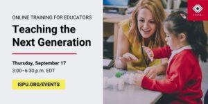 Online Training for Educators: Teaching the Next Generation